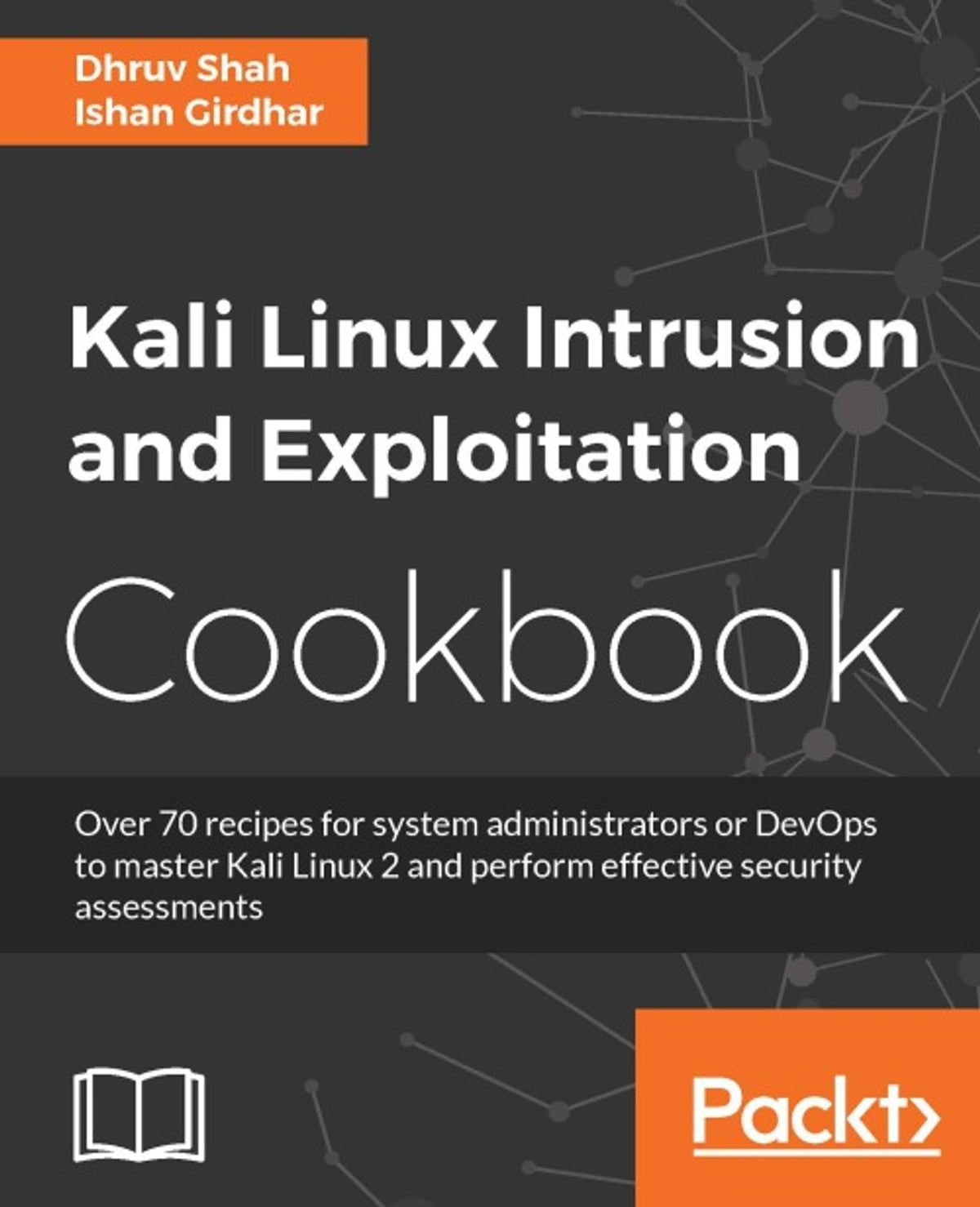 Kali Linux Intrusion and Exploitation Cookbook ebook by Dhruv Shah -  Rakuten Kobo