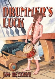 Drummer's Luck ebook by Jon Bezayiff