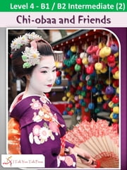 Chi-obaa and Friends ebook by I Talk You Talk Press