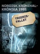 Trieris-fallet ebook by