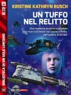 Un tuffo nel relitto eBook by Kristine Kathryn Rusch