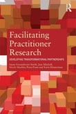 Facilitating Practitioner Research