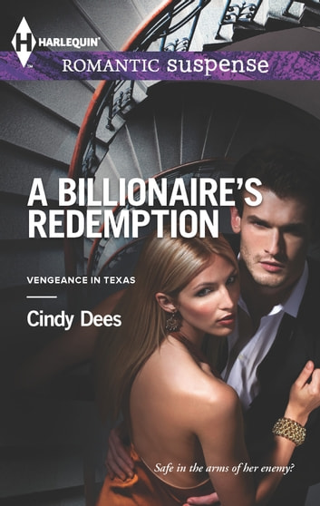 A Billionaire's Redemption ebook by Cindy Dees