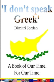 'I don't speak Greek' ebook by Dimitri Jordan