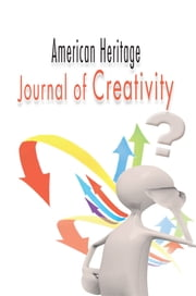 American Heritage Journal of Creativity ebook by Leah Ojinna