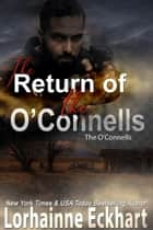 The Return of the O'Connells ebook by Lorhainne Eckhart
