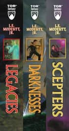 The Corean Chronicles, Volume One - (Legacies, Darknesses, Scepters) ebook by L. E. Modesitt Jr.