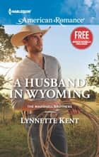A Husband in Wyoming - An Anthology ebook by Lynnette Kent, Laura Marie Altom