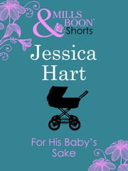 For His Baby's Sake ebook by Jessica Hart