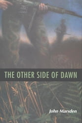 The Other Side of Dawn ebook by John Marsden