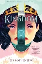 The Kingdom ebook by Jess Rothenberg
