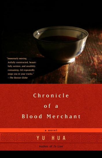 Chronicle of a Blood Merchant ebook by Yu Hua
