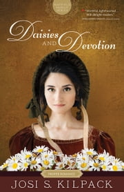 Mayfield Family, Book 2: Daisies and Devotion ebook by Josi S. Kilpack