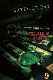 Trouble in Gangtok ebook by Subroto Bagchi