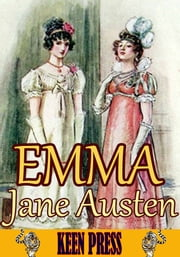 Emma : The Timeless Classic Novel - (With 70 Illustrations And Audiobook Link) ebook by Jane Austen