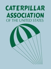 Caterpillar Association of the United States ebook by Caterpillar Association of the United States