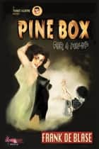 Pine Box for a Pin-Up ebooks by Frank De Blase