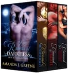 Rulers of Darkness Box Set - Books 1-3 ebook by Amanda J. Greene