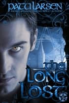 The Long Lost ebook by