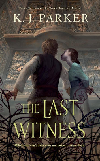 The Last Witness ebook by K. J. Parker