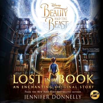 Beauty and the Beast: Lost in a Book audiobook by Jennifer Donnelly