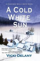 A Cold White Sun ebook by