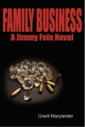 Family Business ebook by Grant Marylander