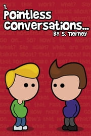 Pointless Conversations: Superheroes ebook by Scott Tierney