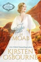 Maybe in Moab - At the Altar, #19 ebook by Kirsten Osbourne