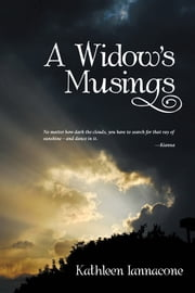 A Widow's Musings ebook by Kathleen Iannacone