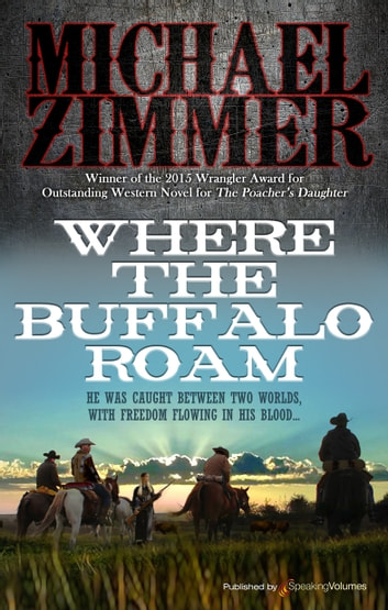 Where the Buffalo Roam ebook by Michael Zimmer