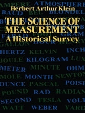 The Science of Measurement ebook by Herbert Arthur Klein