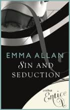 Sin and Seduction ebook by Emma Allan