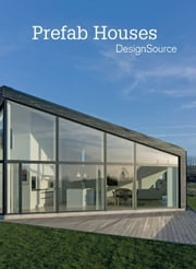 PreFab Houses DesignSource ebook by Marta Serrats
