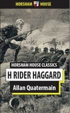 Allan Quartermain ebook by H. Rider Haggard