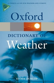 A Dictionary of Weather ebook by Storm Dunlop