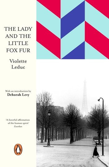 The Lady and the Little Fox Fur ebook by Violette Leduc