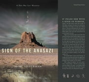 Sign Of The Anasazi: A Dov Bar-Lev Mystery ebook by Marc Lieberman