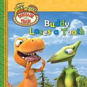 Buddy Loses a Tooth ebook by Grosset & Dunlap,Emily Cook