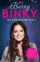 Being Binky ebook by Binky Felstead
