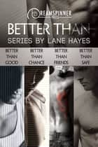 Better Than ebook by Lane Hayes
