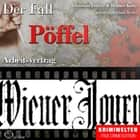 Truecrime - Arbeitsvertrag (Der Fall Pöffel) audiobook by Henner Kotte, Christian Lunzer