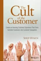 The Cult of the Customer ebook by Shep Hyken