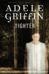 Tighter ebook by Adele Griffin