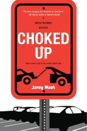 Choked Up ebook by Janey Mack