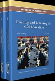Handbook of Research on Teaching and Learning in K-20 Education ebook by Victor C.X. Wang