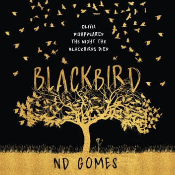 Blackbird audiobook by N.D. Gomes
