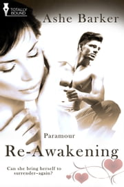 Re-Awakening ebook by Ashe Barker