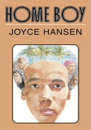 Home Boy ebook by Joyce Hansen