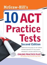 McGraw-Hill's 10 ACT Practice Tests, Second Edition ebook by Steven Dulan